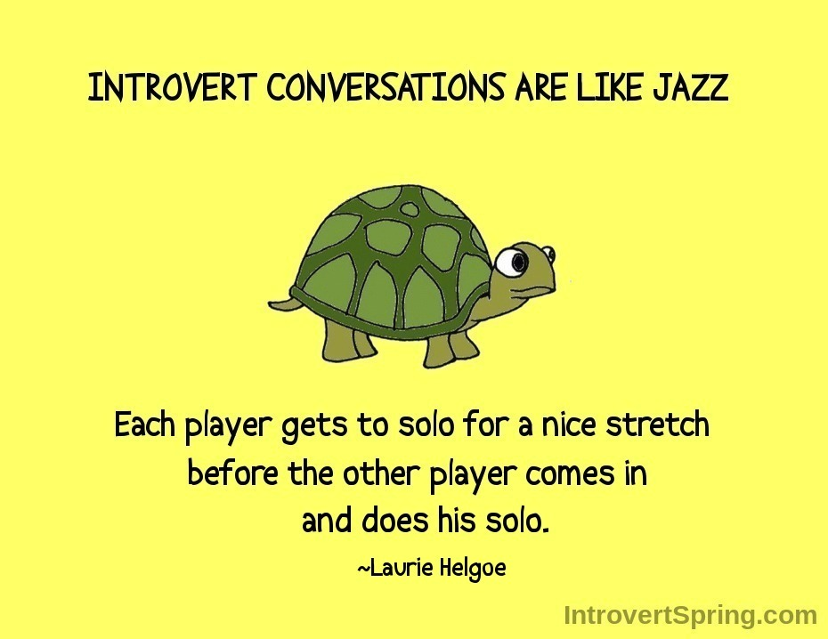 Laurie helgoe quote introvert conversations are like jazz