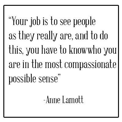 Anne Lamott quote know who you are