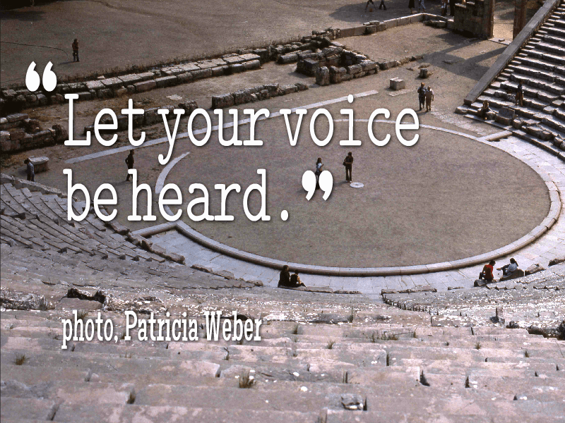 Let your voice be heard.