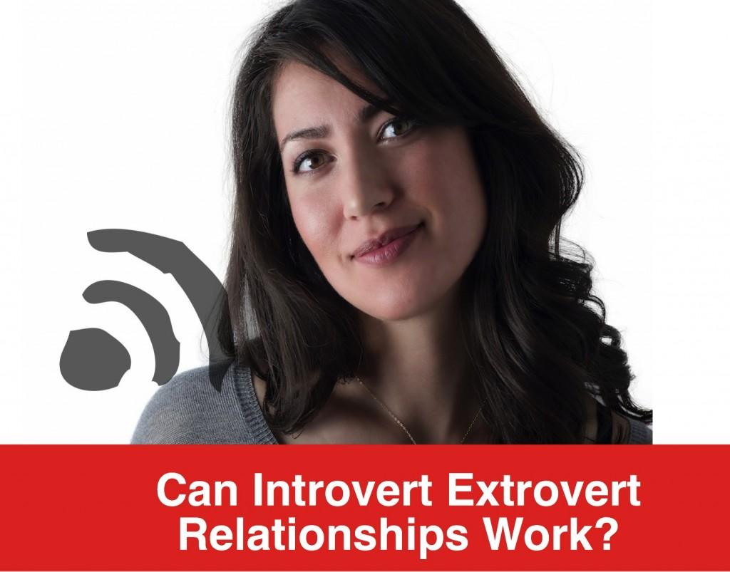 can introverts dating extroverts and