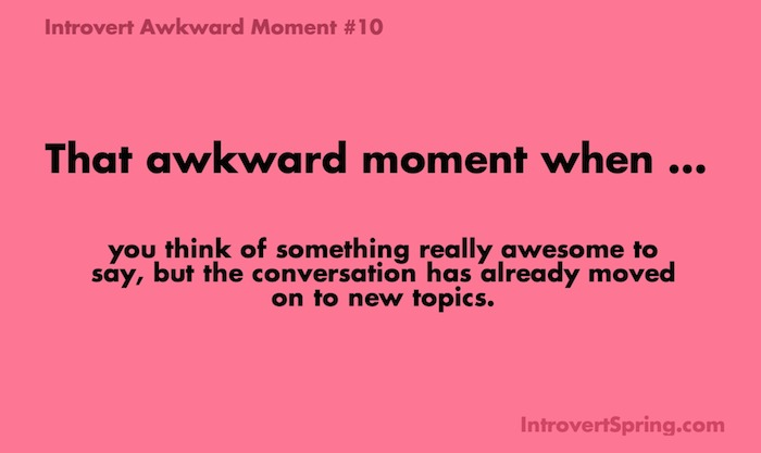 introvert awkward moment