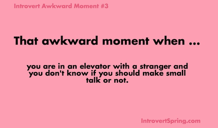 Introvert Awkward Moment 3