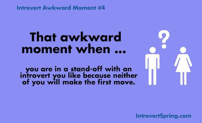 Introvert Awkward Moment  4