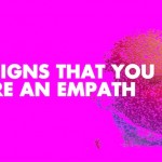 10 Signs That You Are An Empath