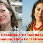 6 Essentials Of Confident Communication For Introverts