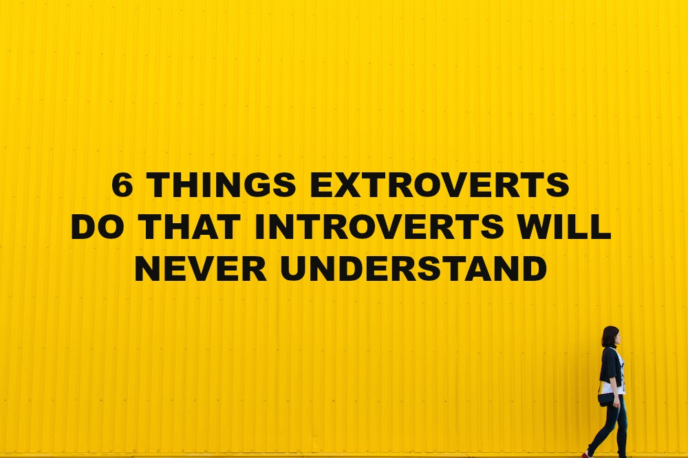 what extroverts need in a relationship