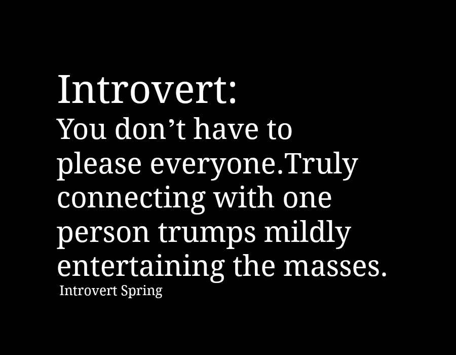 introvert don't have to please everyone