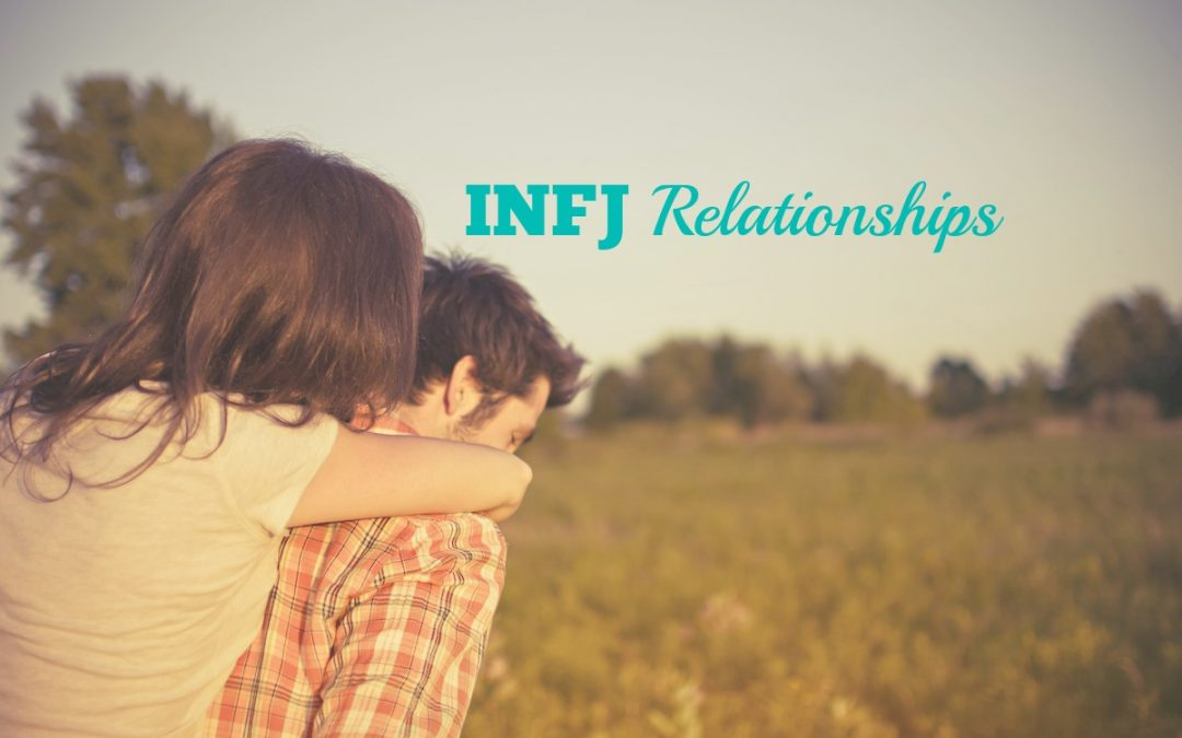 INFJ Relationships: 4 Steps To Deep Connection