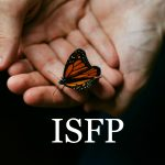 ISFP Personality Type: The Sensual Artist