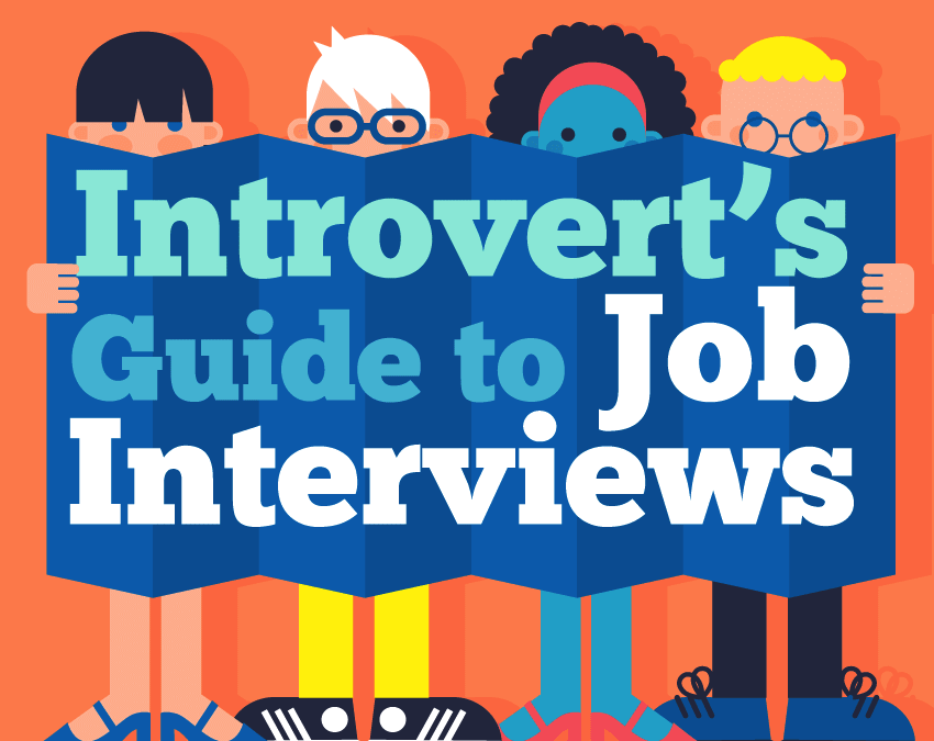 An Epic Introvert Job Interview Guide