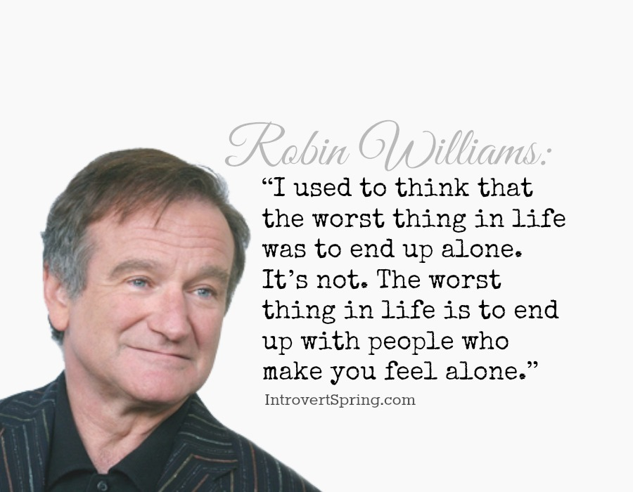 Robin Williams alone quote