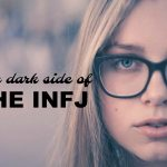 The INFJ Dark Side