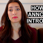 ANNOYING THINGS PEOPLE SAY TO INTROVERTS