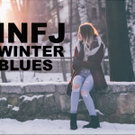 3 Sneaky Signs of INFJ Winter Blues